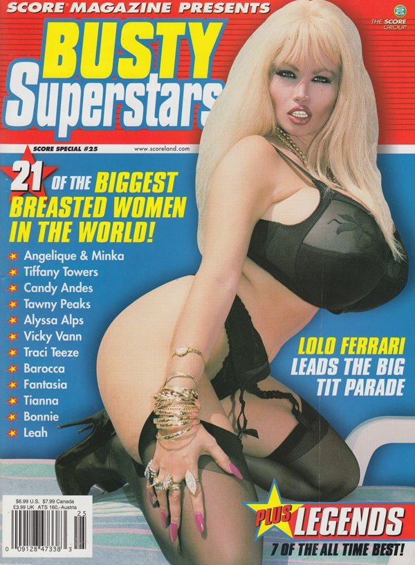 Score Special # 25 - Busty Superstars magazine back issue Score Special magizine back copy biggest breasted women in the world tiffany towers candy andes tawny peaks alyssa alps vick vann tra