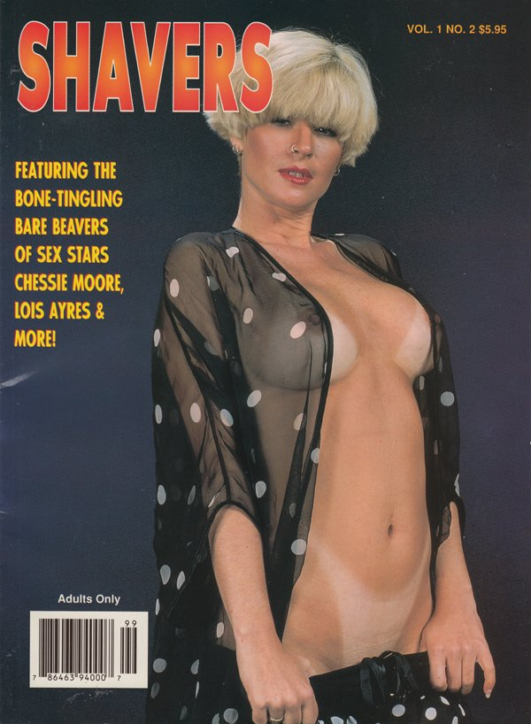 Shavers Vol. 1 # 2 magazine back issue Shavers magizine back copy bone tingline bare beavers sex stars chessie moor lois ayres shavers 1997  slit search neighbours ex
