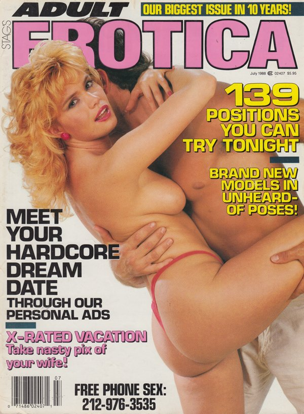 Stag July 1988 - Adult Erotica magazine back issue Stag magizine back copy positions you can try tonight brand new models mee your hardcore dream date x rated vaction nast pix