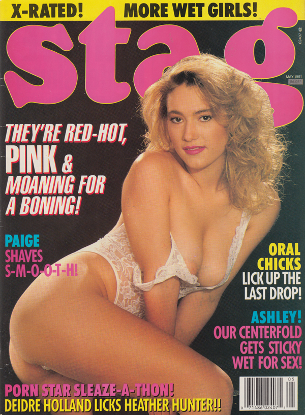 Stag May 1991 magazine back issue Stag magizine back copy more wet girls red-hot pink moaning for boning paige shaves smooth porn star sleave deidre holland h