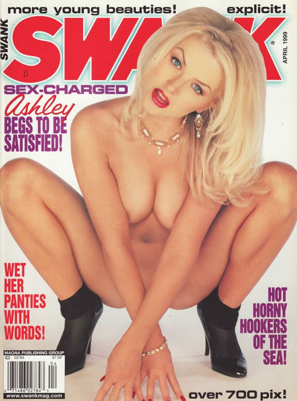 Swank April 1999 magazine back issue Swank magizine back copy back issues of swank magazine1999 xxx horny chicks naked naughty hardcore erotic pictorials sexxx bl