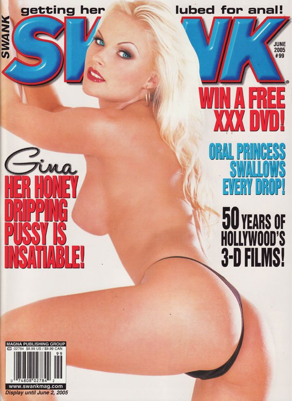 Swank # 99 - June 2005 magazine back issue Swank magizine back copy june 2005 issues of swank magazine xxx slutty explicit pictorials hardcore kinky pix naughty girls h