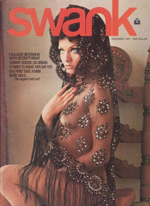 Swank November 1973 magazine back issue Swank magizine back copy interview with dr. deepthroat commit suicide go urban 57 ways to make her say yes gas main take a mi