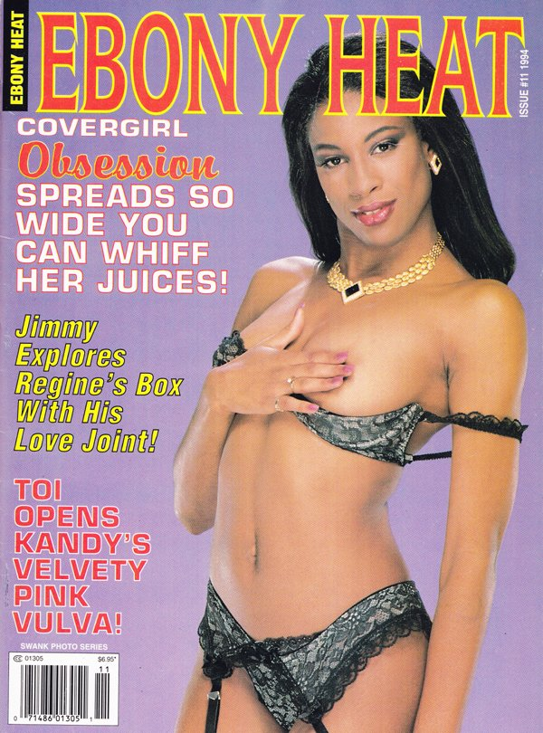 Swank Photo Series # 11, 1994 - Ebony Heat magazine back issue Swank Photo Series by Number magizine back copy obsession spreads so wide you can whiff her juices, explores r's box with his love joint, pink vulva