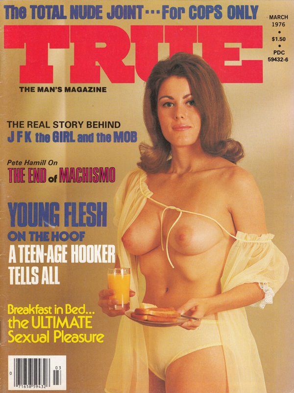 True March 1976 magazine back issue True magizine back copy the total nude joint for cops only the mans magazine the real story  behin JFK the girl and the mob