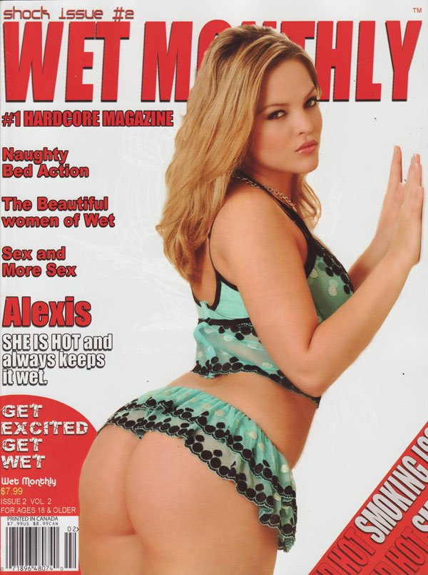 Wet Monthly # 2 magazine back issue Wet Monthly magizine back copy wte monthly used magazine back issue hardcore xxx shock issue naughty bedaction alexis is hot coverg