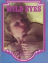 Wild Eyes # 1 magazine back issue cover image