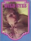 Wild Eyes Magazine Back Issues of Erotic Nude Women Magizines Magazines Magizine by AdultMags