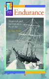 Endurance: Shipwreck and Survival on a Sea of Ice written by Matt White