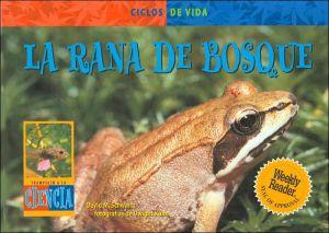 La rana de bosque (Trampollin a la ciencia) book written by David M. Schwartz