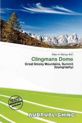 Clingmans Dome written by Eldon A. Mainyu