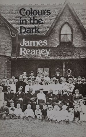 Colours in the Dark book written by James Reaney