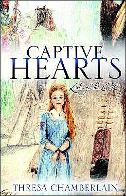 Captive Hearts Series Book 1: Listen for the Call book written by Thresa Chamberlain