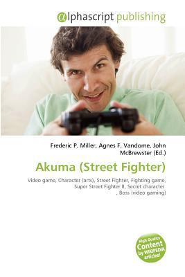 Akuma (Street Fighter) written by Frederic P. Miller