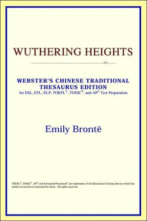 Wuthering Heights: Webster's Chinese Simplified Thesaurus Edition book written by Reference Icon Reference