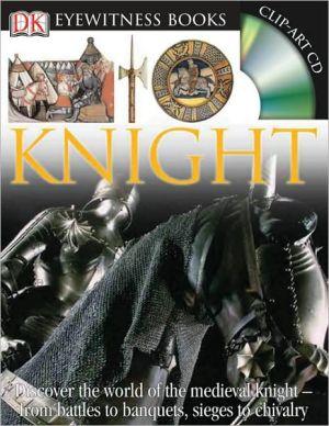 Eyewitness Knight book written by Christopher Gravett