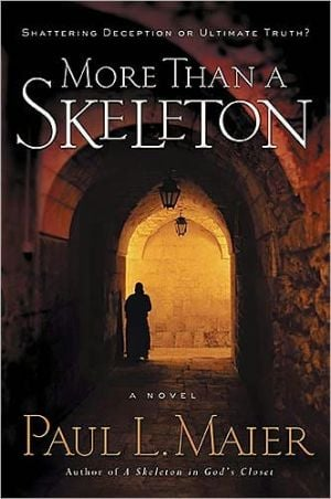 More Than a Skeleton: It Was One Man Against the World book written by Paul L. Maier