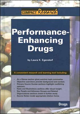 Performace Enhancing Drugs book written by Laura K. Egendorf