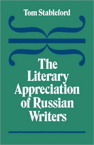 Literary Appreciation of Russian Writers book written by Tom Stableford