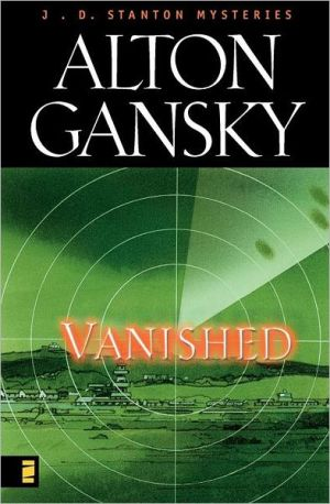 Vanished, Vol. 2 book written by Alton Gansky
