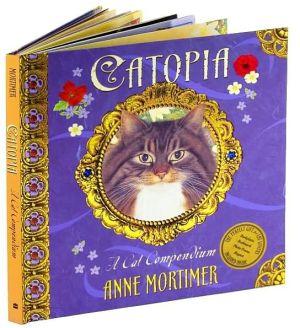 Catopia: A Cat Compendium book written by Caroline Repchuk
