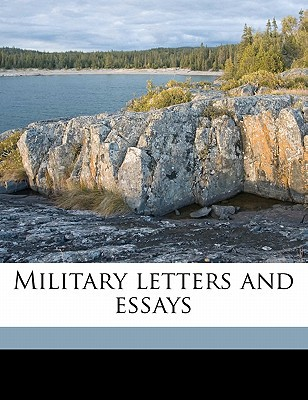Military Letters and Essays book written by Maude, F. N. 1854