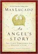 Angel's Story book written by Max Lucado