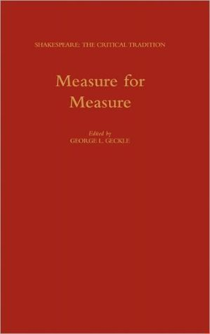 Measure for Measure book written by George L. Geckle