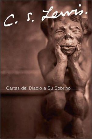 Cartas del diablo a su sobrino (The Screwtape Letters) book written by C. S. Lewis