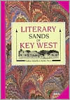 The Literary Sands of Key West book written by Patricia Altobello