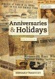 Anniversaries and Holidays book written by Bernard Trawicky