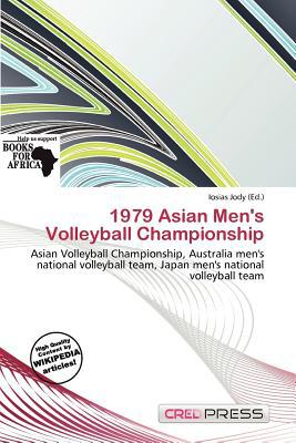 1979 Asian Men's Volleyball Championship written by Iosias Jody
