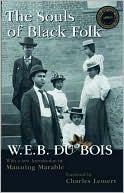 The Souls of Black Folk book written by W. E. B. Du Bois