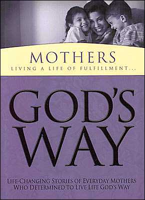God's Way for Mothers book written by White Stone Books