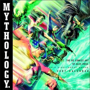 Mythology: The DC Comics Art of Alex Ross book written by Alex Ross