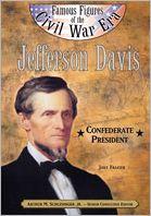 Jefferson Davis: Confederate President book written by Joey Frazier