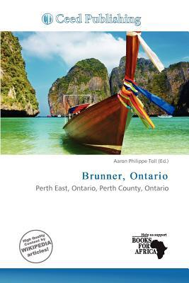 Brunner, Ontario written by Aaron Philippe Toll