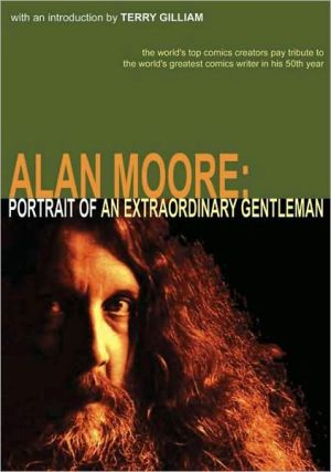 Alan Moore: Portrait of an Extraordinary Gentleman book written by Gary Spencer Millidge, Smoky Man