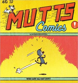 Mutts Comics: Who Let the Cat Out written by Patrick McDonnell