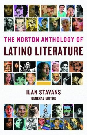 The Norton Anthology of Latino Literature book written by IIan Stavans