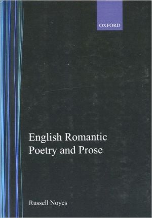 English Romantic Poetry and Prose book written by Russell Noyes