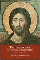 Inner Journey: Views from the Christian Tradition (Parabola Anthology Series) book written by Lorraine Kisly