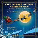 The Night after Christmas book written by Jim Chapman
