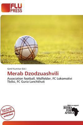 Merab Dzodzuashvili written by Gerd Numitor