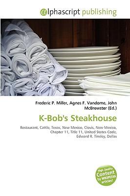 K-Bob's Steakhouse written by Frederic P. Miller