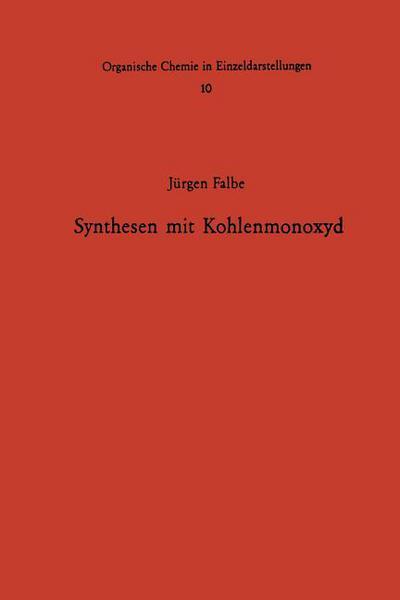 Synthesen Mit Kohlenmonoxyd written by J. Rgen Falbe