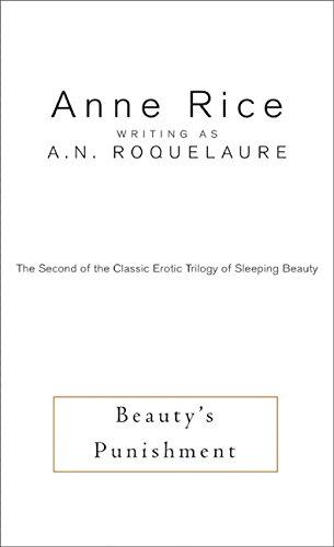 Beauty's Punishment (Sleeping Beauty Series #2) book written by Anne Rice