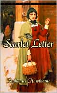 The Scarlet Letter written by Nathaniel Hawthorne