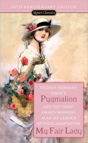 Pygmalion and My Fair Lady book written by George Bernard Shaw