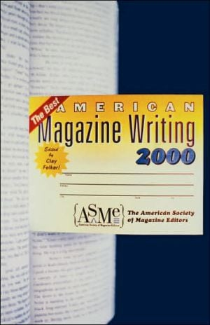 The Best American Magazine Writing written by Clay Felker